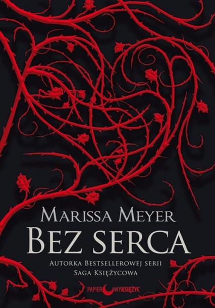 Bez serca - Marissa Meyer | okładka