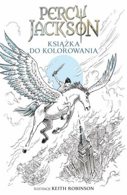 Percy Jackson Książka do kolorowania - Riordan Rock, Robinson Keith | okładka