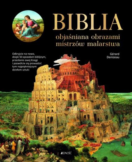 Biblia objaśniana obrazami mistrzów malarstwa - Gerard Denizeau | okładka
