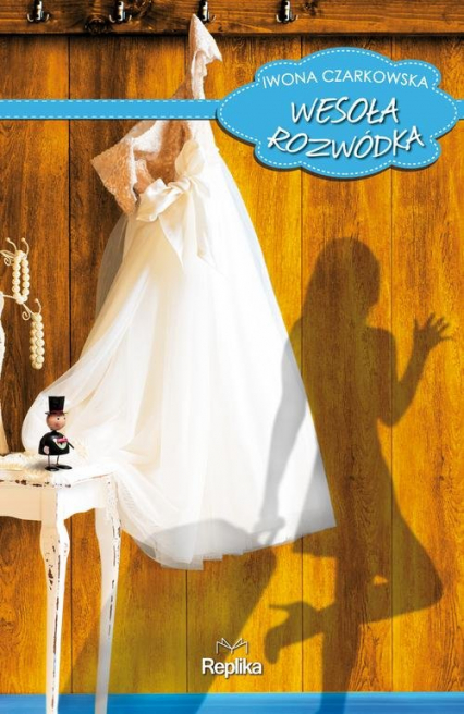 Wesoła rozwódka - Iwona Czarkowska | okładka
