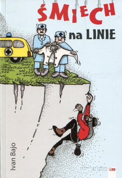 Śmiech na linie - Ivan Bajo   okładka