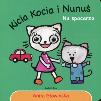 Kicia Kocia i Nunuś Na spacerze - Anita Głowińska | okładka