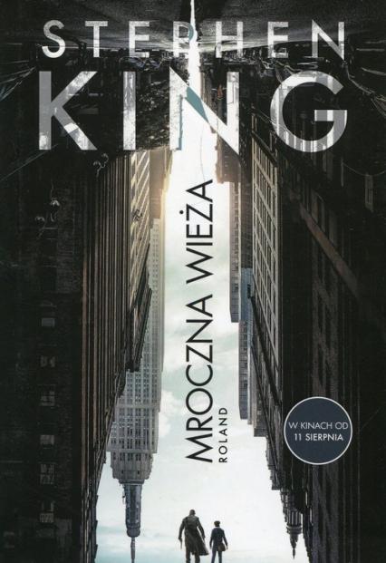 Mroczna Wieża Tom 1 Roland - Stephen King   okładka