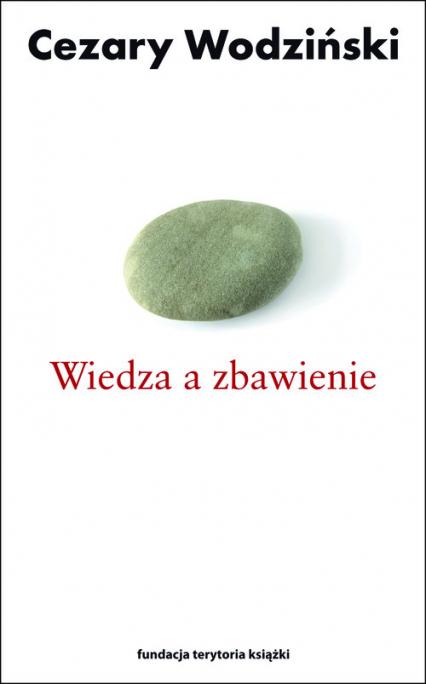 Wiedza a zbawienie - Cezary Wodziński | okładka