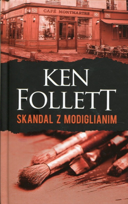 Skandal z Modiglianim - Ken Follett | okładka