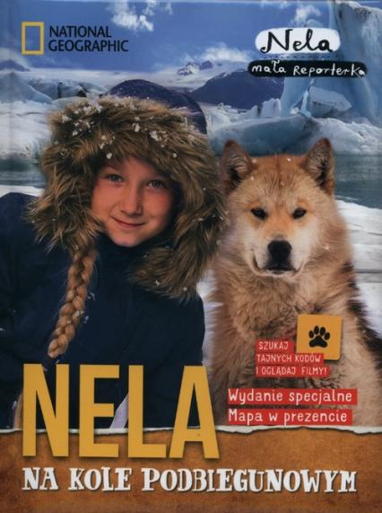Nela na kole podbiegunowym + mapa - Mała Reporterka Nela | okładka