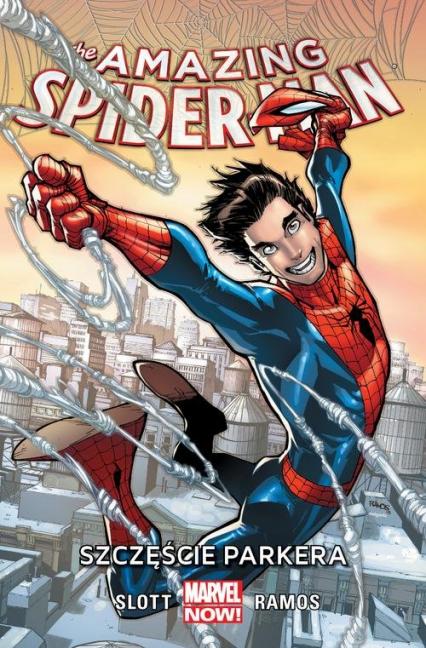 Amazing Spider-Man Tom 1 Szczęście Parkera - Slott Dan, Ramos humberto | okładka