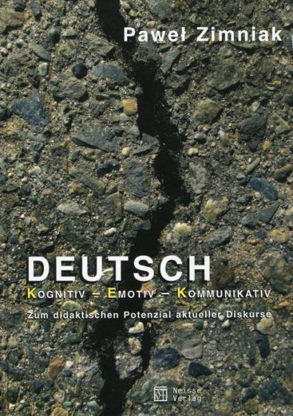 Deutsch Kognitiv Emotiv Kommunikativ - Paweł Zimniak | okładka