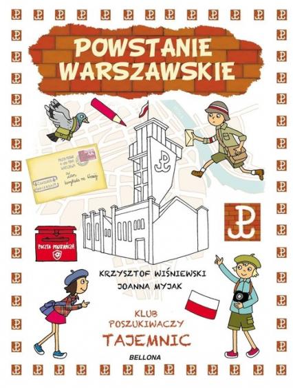 Powstanie Warszawskie Klub Poszukiwaczy Tajemn - Wiśniewski Krzysztof, Myjak Joanna | okładka