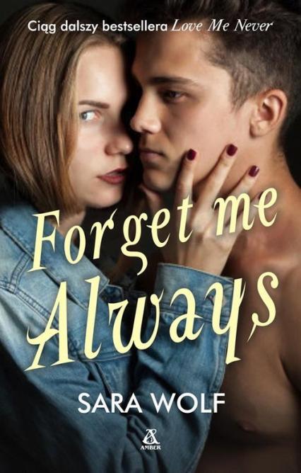 Forget Me Always - Sara Wolf | okładka