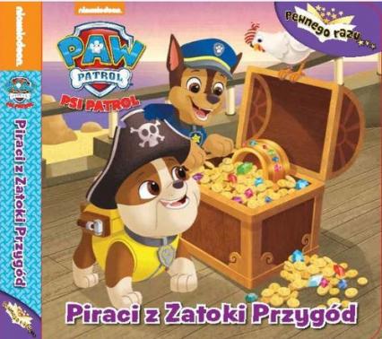 Psi Patrol Pewnego razu Tom 1 Piraci z zatoki przygód -  | okładka