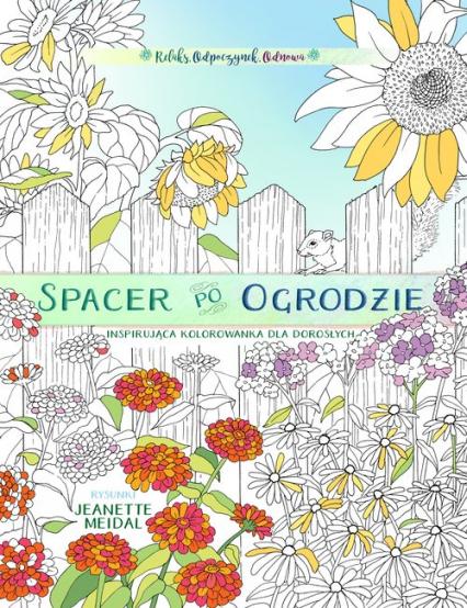 Spacer po ogrodzie - kolorowanka dla każdego -  | okładka