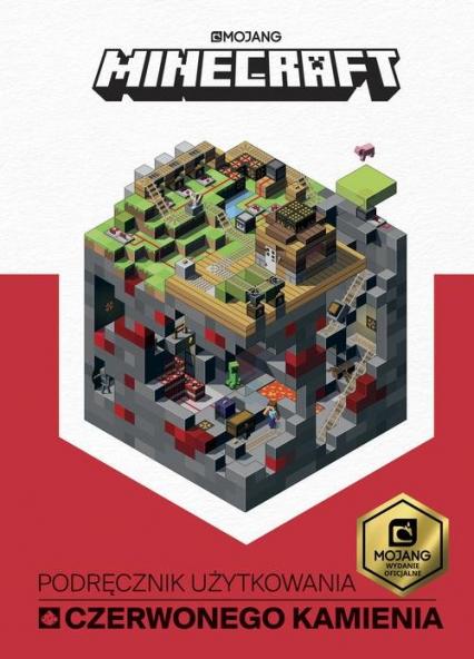 Minecraft Podręcznik użytkowania czerwonego kamienia - Craig Jelley | okładka