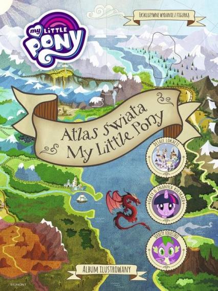Atlas świata My Little Pony -  | okładka