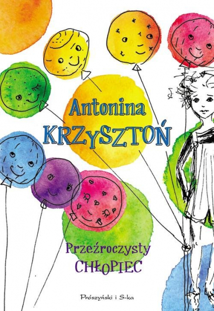 Przeźroczysty chłopiec - Antonina Krzysztoń | okładka