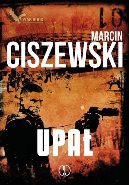 Cykl Meteo 3 Upał - Marcin Ciszewski | okładka
