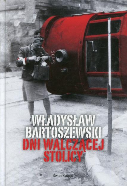 Dni walczącej Stolicy - Władysław Bartoszewski | okładka
