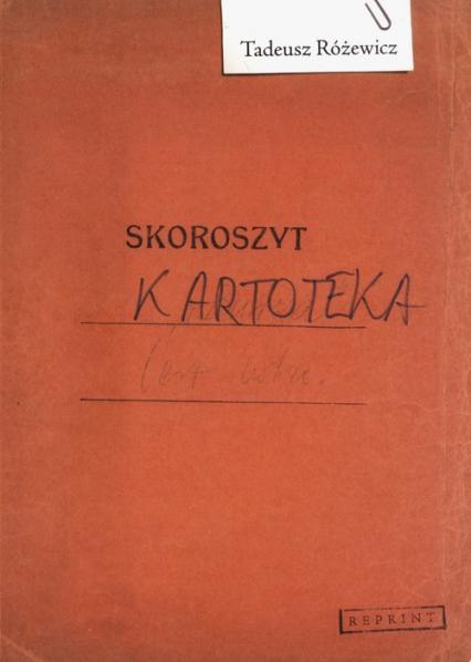 Kartoteka Reprint - Tadeusz Różewicz   okładka