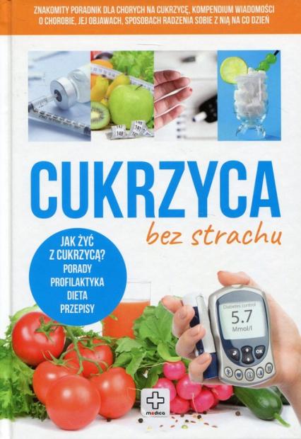 Cukrzyca bez strachu - Kapusta Joanna, Kapusta Piotr, Rusin Wiesława | okładka