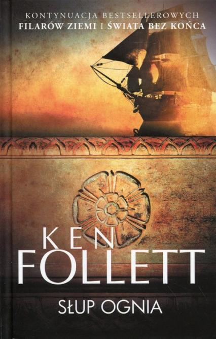 Słup ognia - Ken Follett | okładka