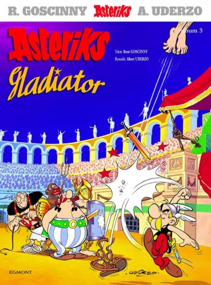 Asteriks Gladiator - Rene Goscinny | okładka
