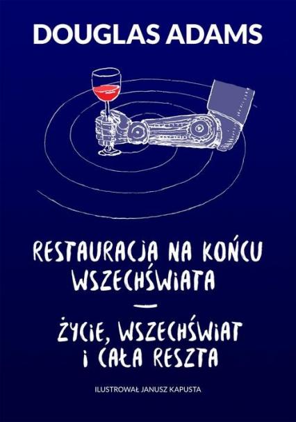 Restauracja na końcu wszechświata Życie wszechświat i cała reszta - Douglas Adams | okładka