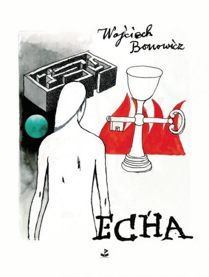 Echa - Wojciech Bonowicz   okładka