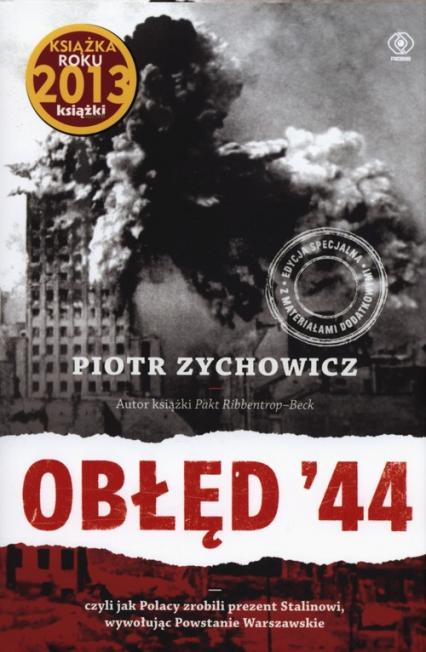 Obłęd 44 - Piotr Zychowicz   okładka