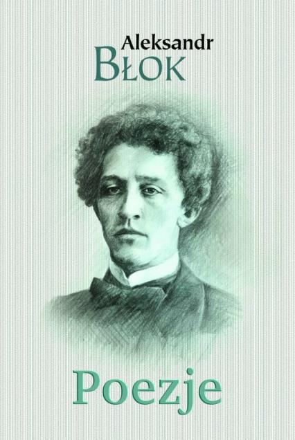 Poezje - Aleksandr Błok   okładka