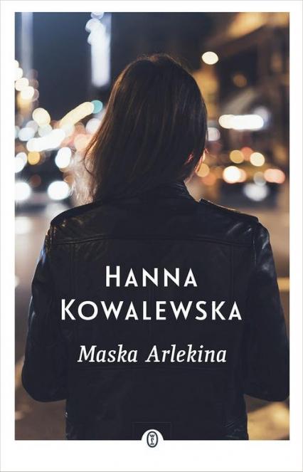Maska Arlekina - Hanna Kowalewska | okładka