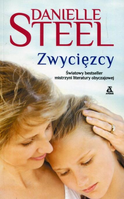 Zwycięzcy - Danielle Steel   okładka
