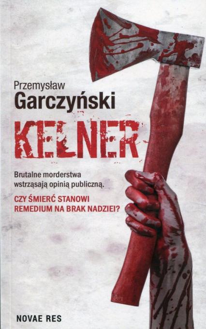 Kelner - Przemysław Garczyński | okładka