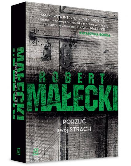 Porzuć swój strach - Robert Małecki | okładka