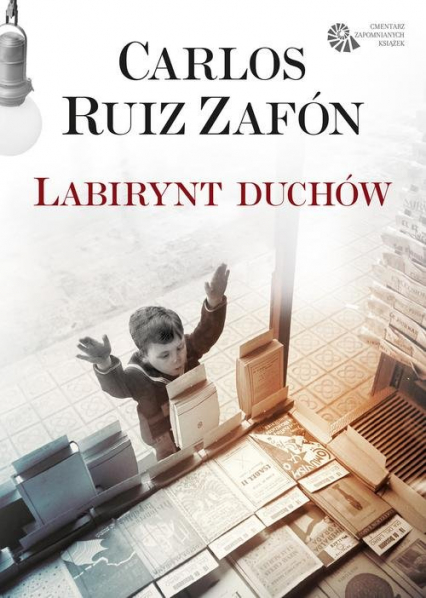 Labirynt duchów - Carlos Ruiz Zafon | okładka