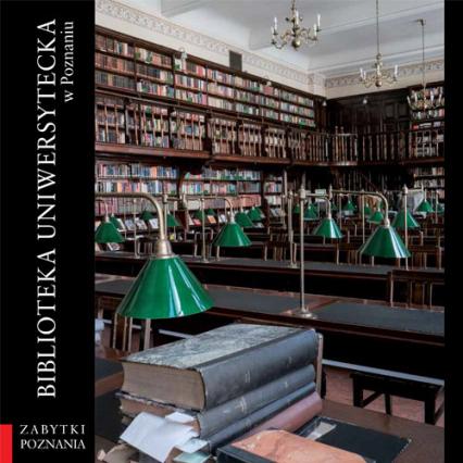Biblioteka Uniwersytecka w Poznaniu - Jazdon Artur, Skutecki Jakub | okładka