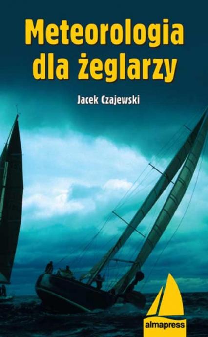 Meteorologia dla żeglarzy - Jacek Czajewski | okładka