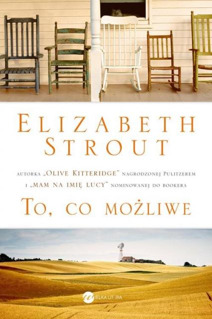 To co możliwe - Elizabeth Strout   okładka