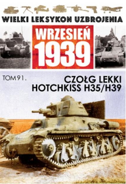 Czołg lekki Hotchkiss H.35/ H39 - zbiorowa praca | okładka