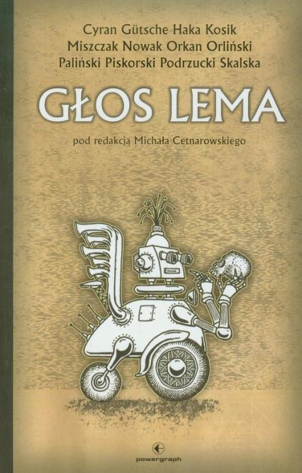 Głos Lema Antologia w rocznicę urodzin Stanisława Lema - zbiorowa Praca | okładka