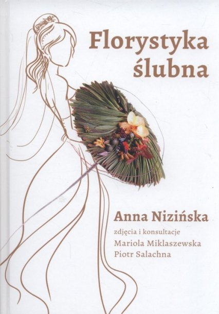 Florystyka ślubna - Anna Nizińska | okładka
