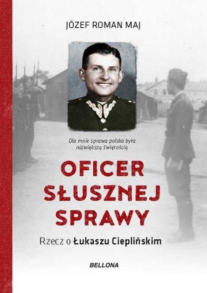 Oficer słusznej sprawy - Maj Józef Roman | okładka