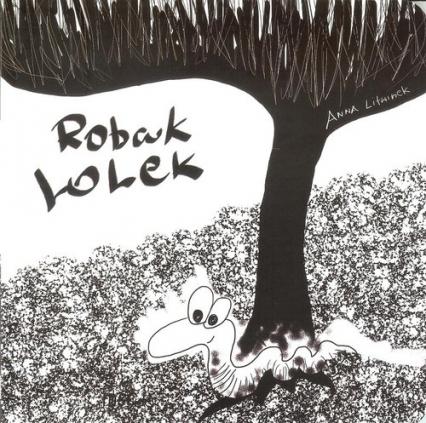 Robak Lolek - Anna Litwinek | okładka