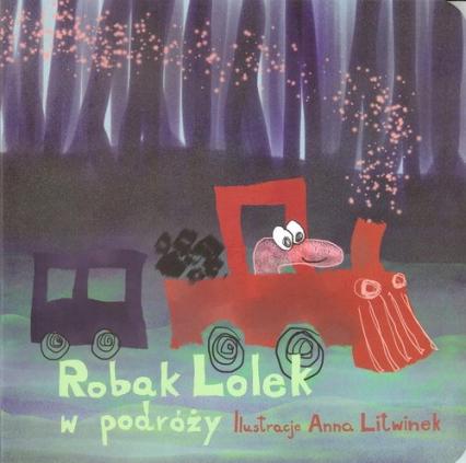 Robak Lolek w podróży - Anna Litwinek | okładka