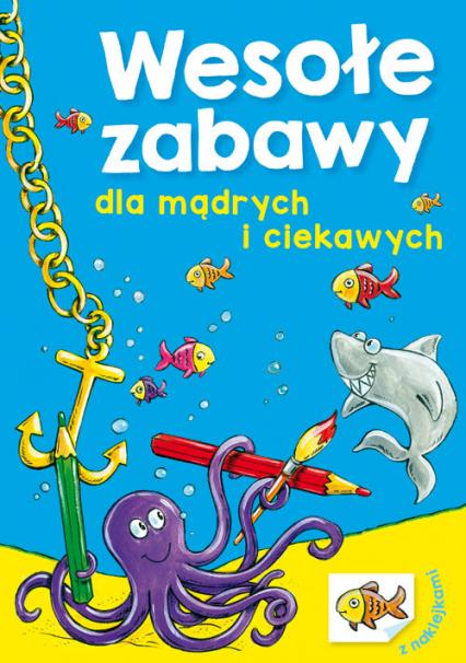 Wesołe zabawy dla mądrych i ciekawych - Wiesław Drabik | okładka
