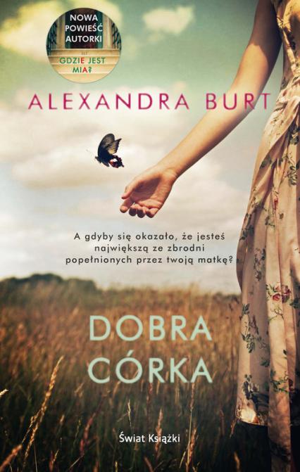 Dobra córka - Alexandra Burt | okładka
