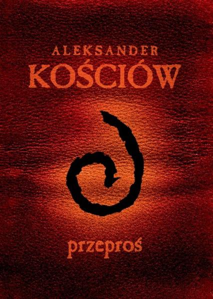 Przeproś Przewodnik gracza - Aleksander Kościów | okładka
