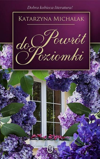 Powrót do Poziomki - Katarzyna Michalak | okładka