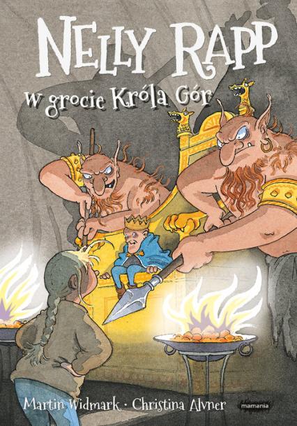 Nelly Rapp w grocie Króla Gór - Martin Widmark | okładka
