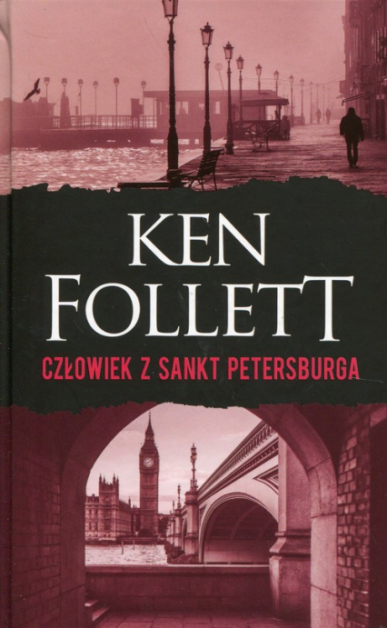 Człowiek z Sankt Petersburga - Ken Follett | okładka