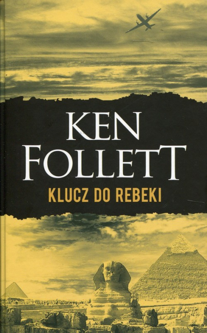Klucz do Rebeki - Ken Follett | okładka